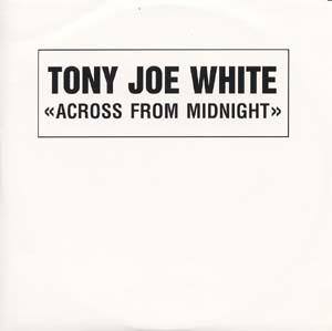 Tony Joe White - Midnight Special Life -